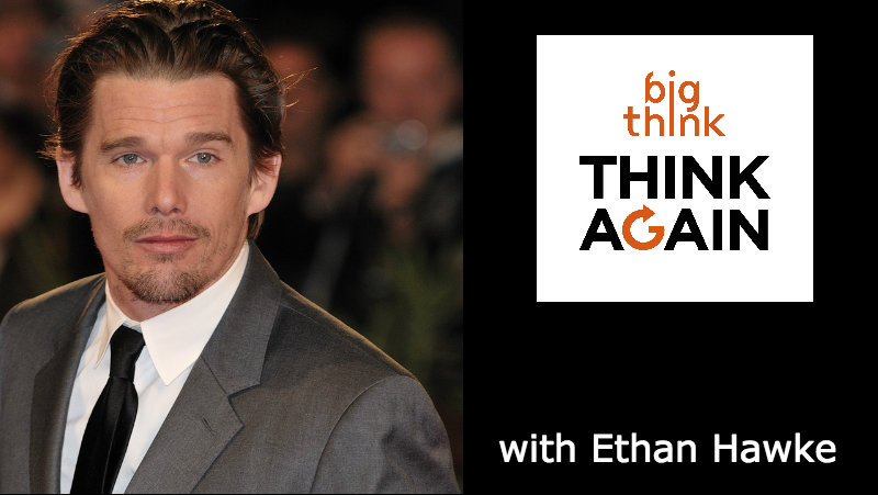 Ethan_hawke_think_again