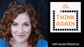 Think-again-podcast-ayelet-waldman-thumbnail