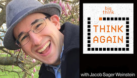 Think-again-podcast-thumbnail-jacob-sager-weinstein